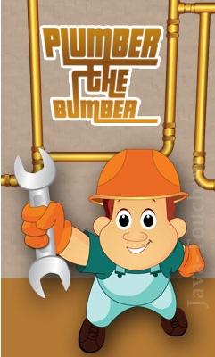 Plumber the Bumber