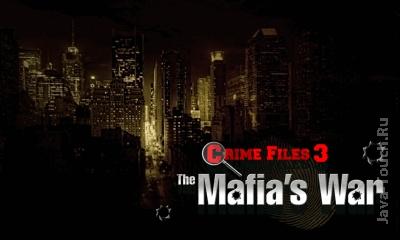 Crime Files 3: The Mafias War